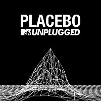 Placebo – MTV Unplugged [Live]