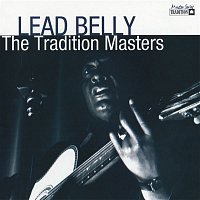 Lead Belly – Tradition Masters Series: Lead Belly