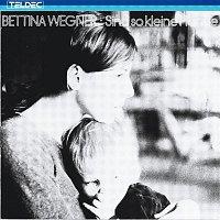 Bettina Wegner – Sind So Kleine Hande
