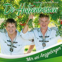 De Hutzenbossen – Mir sei Arzgebirger