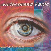 Widespread Panic – Don't Tell the Band