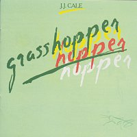 J. J. Cale – Grasshopper