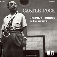 Johnny Hodges And His Orchestra – Castle Rock
