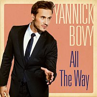 Yannick Bovy – All The Way