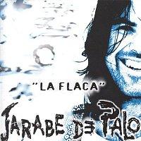 Jarabe De Palo – La Flaca