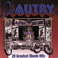 Gene Autry – 20 Greatest Movie Hits