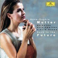 Anne-Sophie Mutter – Back to the Future