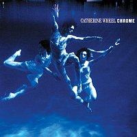 Catherine Wheel – Chrome