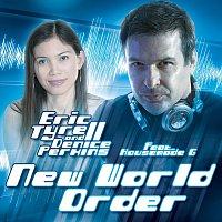 Eric Tyrell, Denice Perkins, Housemade G – Eric Tyrell & Denice Perkins feat. Housemade G  - New World Order