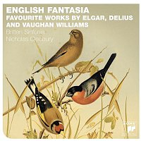 Britten Sinfonia, Edward Elgar, Nicholas Cleobury – English Fantasia: Vaughan Williams, Delius & Elgar
