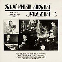 Various Artists.. – Suomalaista jazzia 3 Finnish Dixieland Jazz