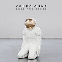 Young Guns – Ones And Zeros