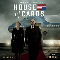 Jeff Beal – House Of Cards: Season 3 [Music From The Netflix Original Series]