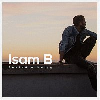 Isam B – Faking a Smile