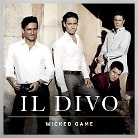 Il Divo – Wicked Game