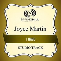 Joyce Martin Sanders – I Have