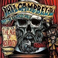 Phil Campbell, the Bastard Sons – The Age of Absurdity