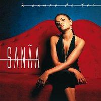 Sanaa – A Cause de toi [Radio Edit]
