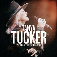 Tanya Tucker – I'm On Fire / Ring Of Fire [Medley / Live From The Troubadour / October 2019]