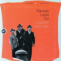 Ramsey Lewis Trio – In Person 1960-1967