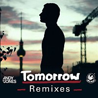 Andy B. Jones – Tomorrow (Remixes)