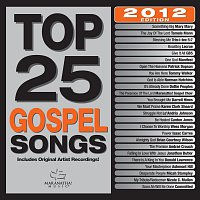 Maranatha! Gospel – Top 25 Gospel Songs 2012 Edition
