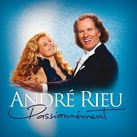 Mirusia Louwerse, André Rieu, Orchestre Johann Strauss, Carmen Monarcha – Passionnément [With Pdf Booklet]