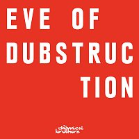 The Chemical Brothers – Eve Of Dubstruction