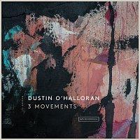 Dustin O'Halloran – 3 Movements