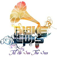 Blake Lewis – Till We See the Sun (Remixes) - EP