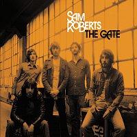 Sam Roberts – The Gate
