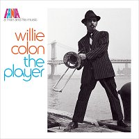 Willie Colón – A Man And His Music: The Player