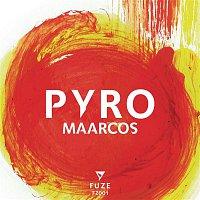 Maarcos – Pyro