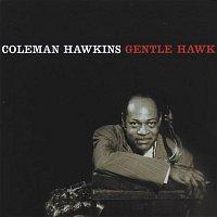 Coleman Hawkins – The Gentle Hawk