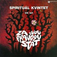 Spirituál kvintet – Za svou pravdou stát