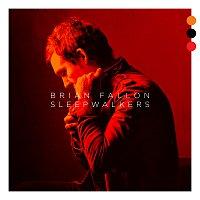 Brian Fallon – Sleepwalkers
