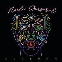 Esteman – Noche Sensorial