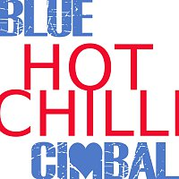 Blue Cimbal – Blue Hot Chilli Cimbal