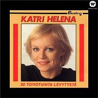 Katri Helena – 20 Toivotuinta levytysta