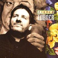 Pierce Turner – The Compilation