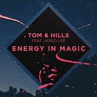 Tom & Hills, Jared Lee – Energy In Magic