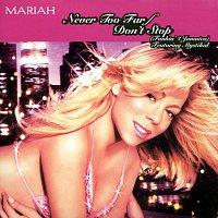Mariah Carey – Never Too Far / Don't Stop (Funkin 4 Jamaica)