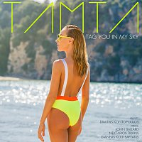 Tamta – Tag You In My Sky