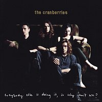 The Cranberries – Everybody Else Is Doing It, So Why Can't We? [Super Deluxe]