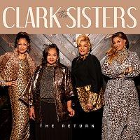 The Clark Sisters – The Return