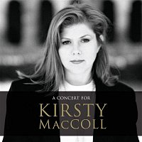 Various Artists.. – A Concert for Kirsty MacColl (Live)
