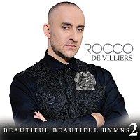 Rocco De Villiers – Beautiful Beautiful Hymns 2