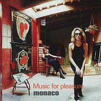 Monaco – Music For Pleasure