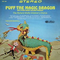 The Richard Wolfe Children's Chorus – Puff The Magic Dragon and Other Songs Children Request
