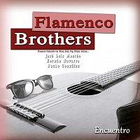 Flamenco Brothers – Encuentro